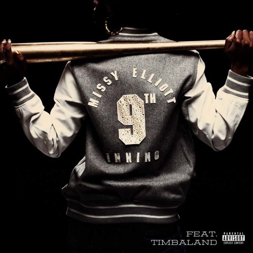 Missy Elliott - 9th Inning ft. Timbaland