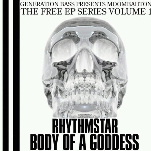GB Presents Moombahton Free EP Series Volume 1 - Rhythmstar - Body Of A Goddess -FREE EP DOWNLOAD