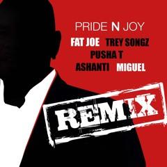 Fat Joe - Pride N Joy Remix (Ft. Trey Songz, Pusha T, Ashanti, Miguel)