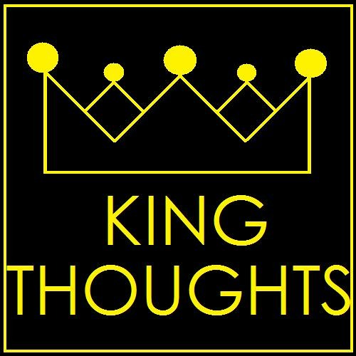 King Thoughts