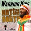 Warrior King - Natty Natty