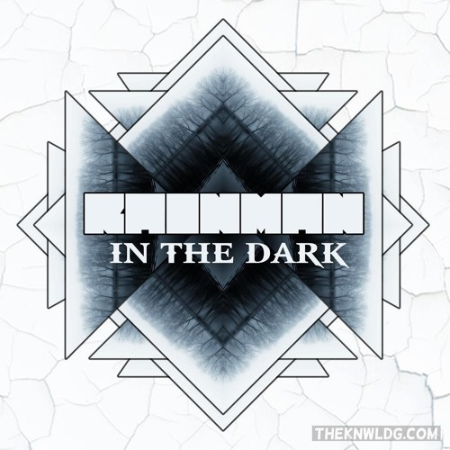 In The Dark- RAINMAN (DNB VIP)