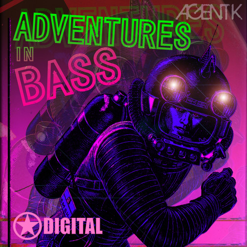 Free Download!!! Adventures In Bass - Agent K