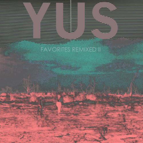 Chromatics - Lady (YUS Remix)