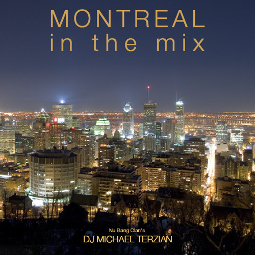DJ Michael Terzian - MONTREAL in the mix