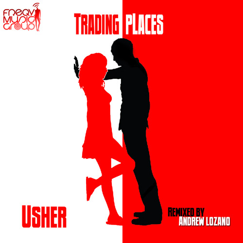 Trading Places_Usher_Andrew Lozano Remix