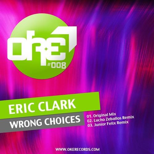 Eric Clark - Wrong Choices (Lucho Zeballos Remix)