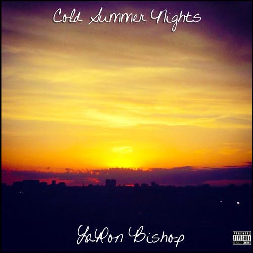 LaRon Bishop - Cold Summer Nights