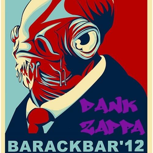 Dank Zappa - Barackbar '12 Mix