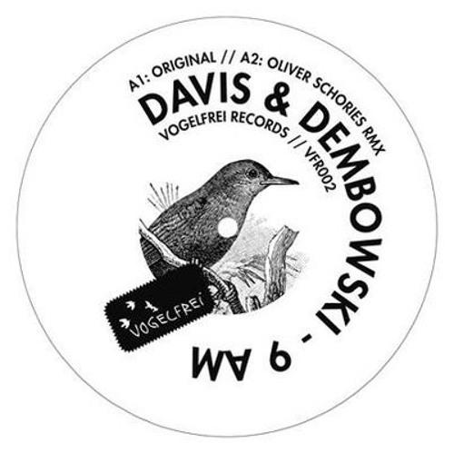 Davis and Dembowski - 9 AM (Oliver Schories Remix Snip)