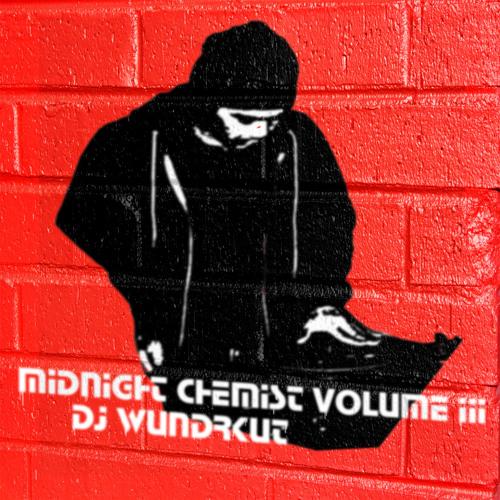 Midnight Chemist Vol. 3 Presented By DJ Wundrkut [Jazz.Funk.Soul.BoomBap.GoldenEraHipHop]