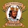 Mr Williamz- We Run England [Green Lion Production] SOTL Records
