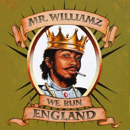 Mr Williamz- We Run England [Green Lion Production] SOTL Records
