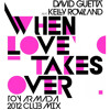 When Love Takes Over (Toy Armada 2012 Club Mix)