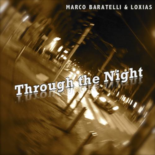 Through the Night - Marco Baratelli & Loxias feat. Fabio (Preview)