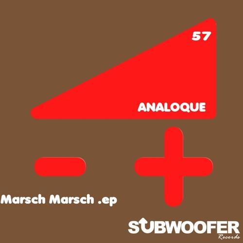 [SUB57] AnaloQue - Marsch Marsch