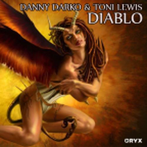 Toni Lewis & Danny Darko - Diablo