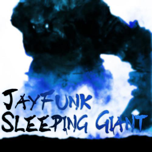 JayFunk - Sleeping Giant (Original Mix)