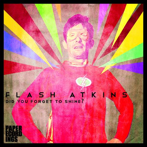 Flash Atkins - Did You Forget To Shine?  (Hot Toddy Mix) 96kbps