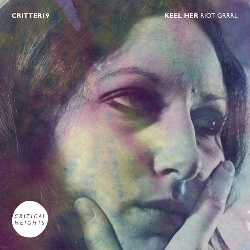 Keel Her - 'Riot Grrrl'