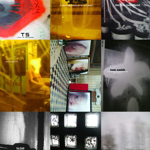 Tom Smith - Solo Vocal Albums Remixed (SoundCloud exclusive)