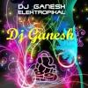 Deva Ho Deva Electro DJ Ganesh Mix