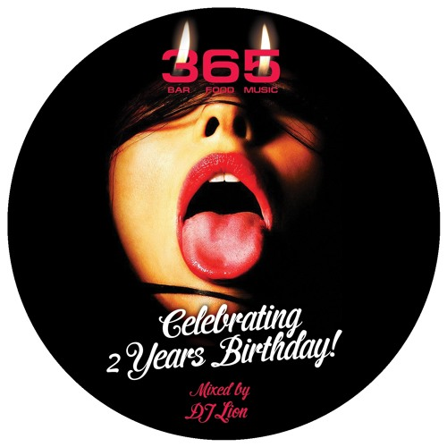 Club 365 2 Years B-Day Mix by Dj Lion