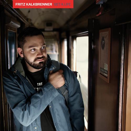 Fritz Kalkbrenner - Get A Life (Original Mix)