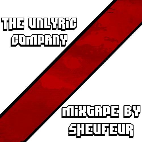 Mixtape For The Unlyric - Sheufeur