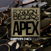 Foreign Beggars Apex (Dirtyphonics Remix)