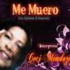 ME MUERO - La Quinta Estacion - Interpreta CeCi Mendoza Portada del disco