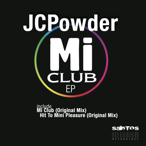 JCPowder - Hit To Mini Pleasure (Original Mix) 2012