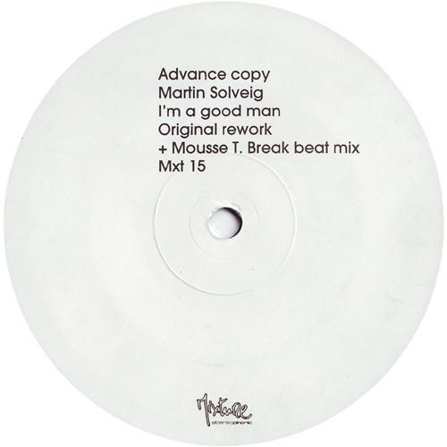 Martin Solveig - I'm A Good Man (Mousse T. Breakbeat Mix)