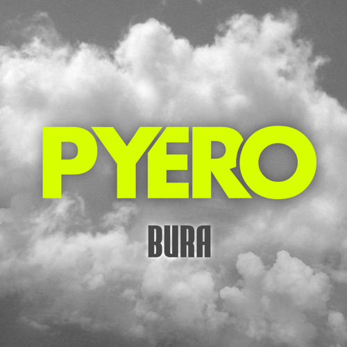 Pyero - Bura (Preview)