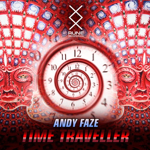 RUNE PRESENTS: Andy Faze - Time Traveller [FREE DOWNLOAD]