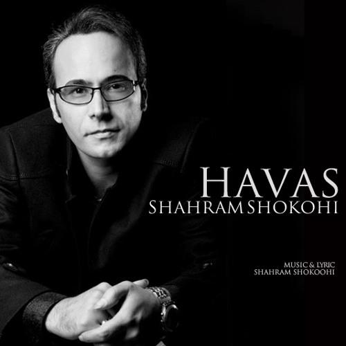 Shahram Shokoohi - Havas