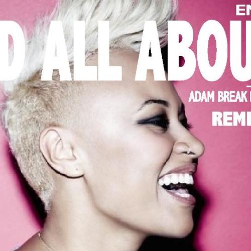 Emeli Sande - Read all about it (ADAM BREAK & DEEJAY MARCEL Remix/Bootleg)