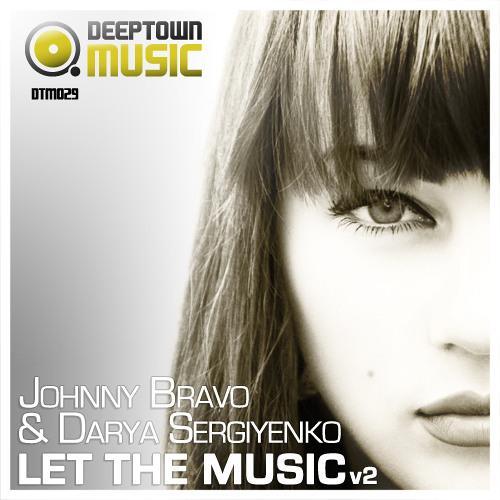 Darya Sergiyenko & Johnny Bravo - Let The Music (Mark Faermont Deep Mix) [Deeptown Music]