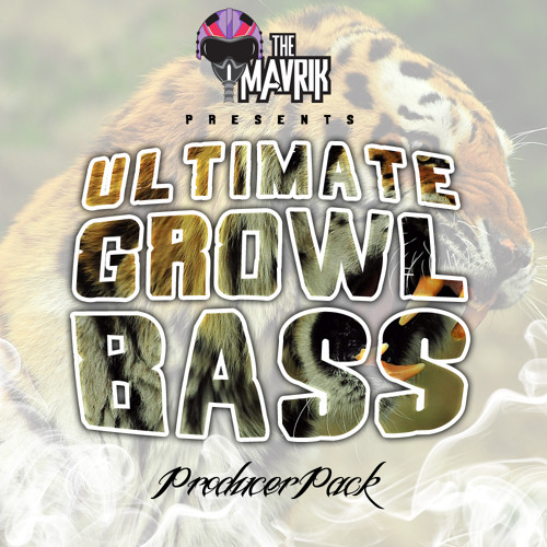 The Mavrik (Ultimate Growl Bass Producer Pack) Preview!!!!