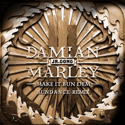 Skrillex & Damian Marley – Make It Bun Dem (SUNDANCE remix)