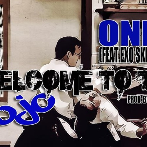 Only - (Feat. Exo Skeleton) - Welcome To The Dojo