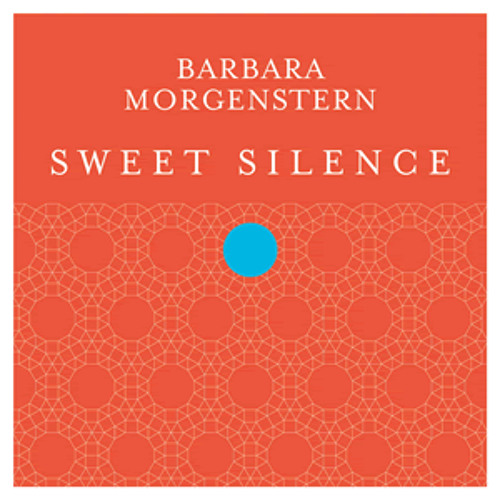 Barbara Morgenstern - Sweet Silence