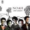 NOAH - Hidup Untukmu Mati Tanpamu