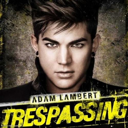 Adam Lambert 'Trespassing' Album Mashup- Chipmunk Voice