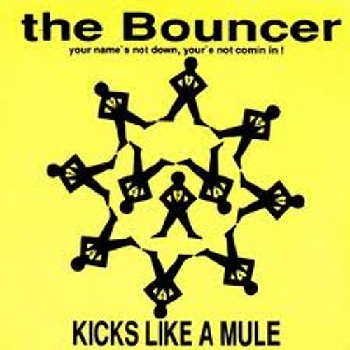 The Bouncer-Leave it out