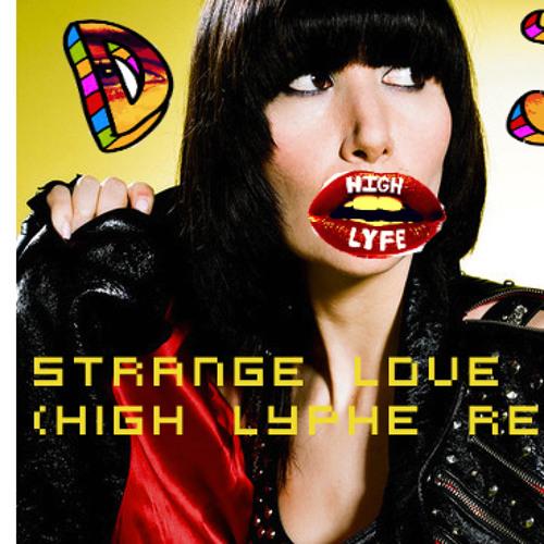 Strange Love - Karen O (High LypHe Remix)