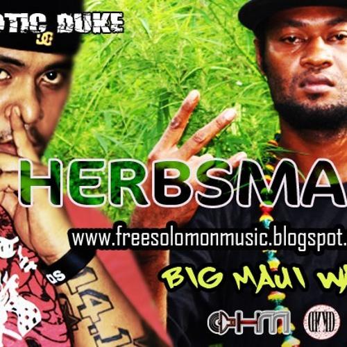 HERBS MAN - Big Maui Waui feat. MC ANONIMUS, Kaotic Duke