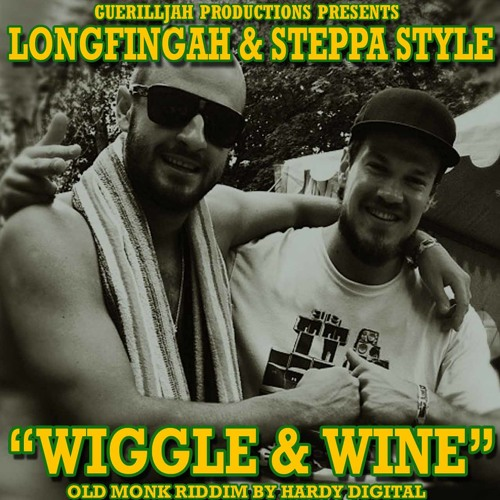 Longfingah Meets Hardy Digital ft. Steppa Style - Wiggle & Wine