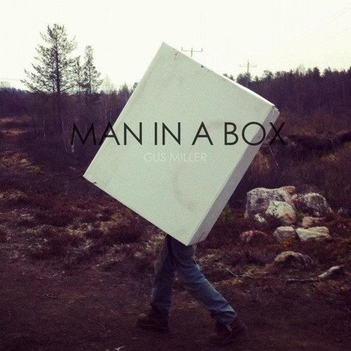 GUS MILLER - Man In A Box