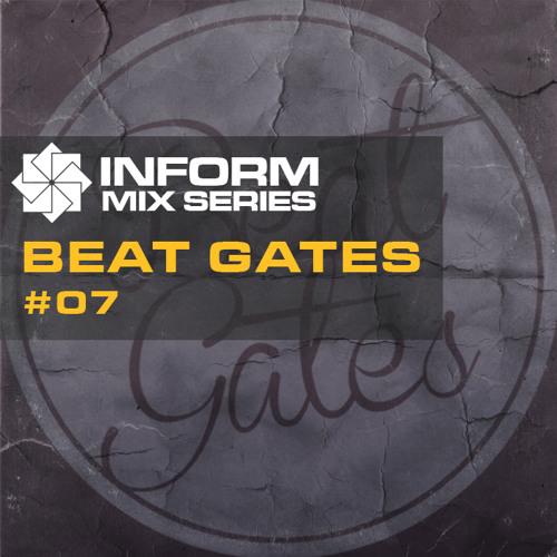 Inform Mix #07 - Beat Gates